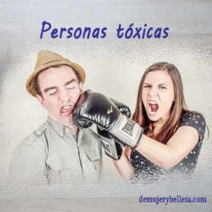 Personas tóxicas en nuestra vida